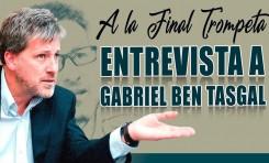 """A LA FINAL TROMPETA - """"Entrevista a Gabriel Ben Tasgal"""" - David D, Raymundo R, Nelson Z, Arturo N."""