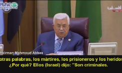 """Abbas: Terroristas actuaron por """"interés nacional y no por razones personales"""" - debemos pagarles"""