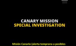Misión Canario (alerta temprana a posibles condiciones de peligro) - Investigación Especial
