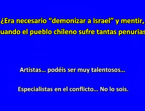 """Artistas chilenos - ¿Era necesario """"demonizar a Israel"""" cuando el pueblo chileno sufre tantas penurias?"""