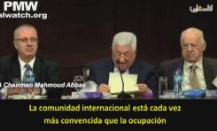 """Mahmud Abbas delira: """"Todos los desastres del mundo son """"por la ocupación israelí"""""""""""