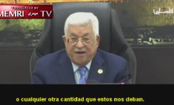 Abbas: La Autoridad Palestina pidió 100 millones de dólares por mes a los árabes sin respuesta