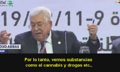 """Mahmoud Abbas y sus libelos: """"Israel trae el """"cannabis y drogas"""" a la Autoridad Palestina"""""""