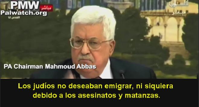 """Abbas: Los europeos """"deseaban deshacerse de los judíos para beneficiarse de ellos en nuestra tierra"""""""
