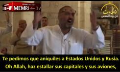 """""""Oh Allah, has estallar las capitales y aviones de EE.UU. y Rusia"""" (Jeque Muhammad Ayed)"""