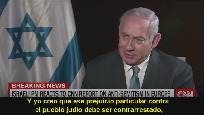 """Primer Ministro Binyamin Netanyahu (CNN): """"Si nosotros no tenemos derecho a existir, entonces nadie tiene derecho"""""""