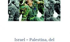Israel - Palestina - Del construccionismo del discurso a la manipulación mediática