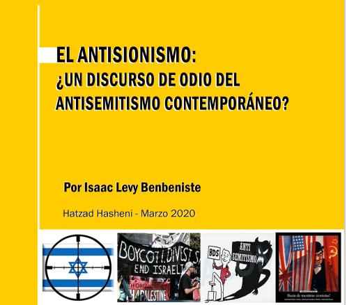 EL ANTISIONISMO: ¿Un discurso de odio del antisemitismo contemporáneo?