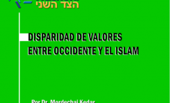 Disparidad de Valores entre Occidente y el Islam - Mordejai Keidar