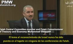 """Funcionario de Fatah 2017: """"Hasta este momento, Fatah no ha reconocido a Israel"""""""