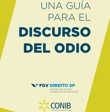 Una Guía para el Discurso de Odio – Por Conib (en español)