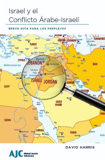 Israel y el Conflicto Árabe-Israelí – Breve Guía para los perplejos
