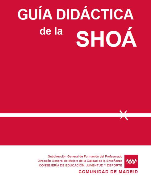 Guía Didáctica de la Shoá – Comunidad de Madrid (España)