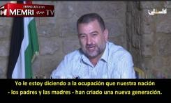 Alto funcionario de Hamas: Tenemos una nueva generación que puede difamar y denigrar a Israel