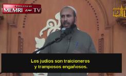 Judeofobia Islámica: Imam de Gaza Musa Abu Jleidan llama tramposos traidores a los judíos