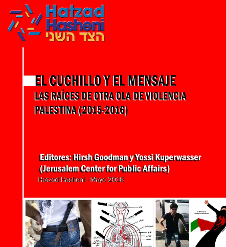 El cuchillo y el mensaje – Las raíces de otra ola de violencia palestina (2015-2016)