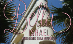 Cidipal Bella Israel Patrimonio de la Humanidad