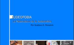 La Naturaleza de la Judeofobia