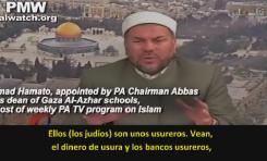 """Antisemitismo de un """"nombrado"""" por Abbas: """"Los judíos controlan el dinero, la prensa y los recursos"""""""
