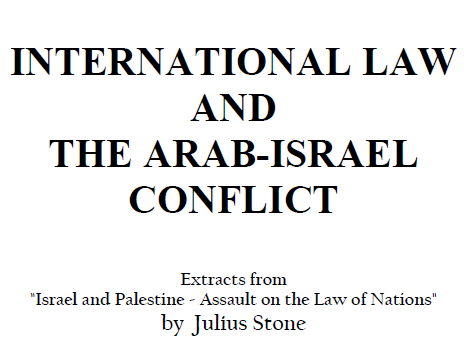 International Law and the arab-Israel conflict – Julius Stone