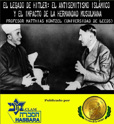 El legado de Hitler: el antisemitismo islámico y el impacto de la Hermandad Musulmana