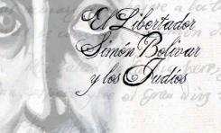 Bolivar y los judíos