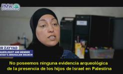 Arqueóloga palestina: No existen evidencias de los hijos de Israel en Palestina hace 3.000 años