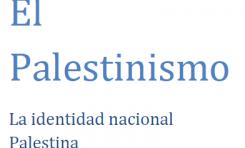 El Palestinismo - La identidad nacional palestina - Lic. Bryan Acuña Obando