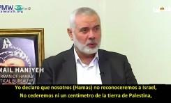 """Líder de Hamás: """"No reconoceremos a Israel... la lucha armada es una elección estratégica"""""""