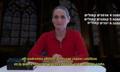 Curso Básico para comprender el cristianismo – Capítulo 7 – La Iglesia Católica y su relación con los judíos e Israel