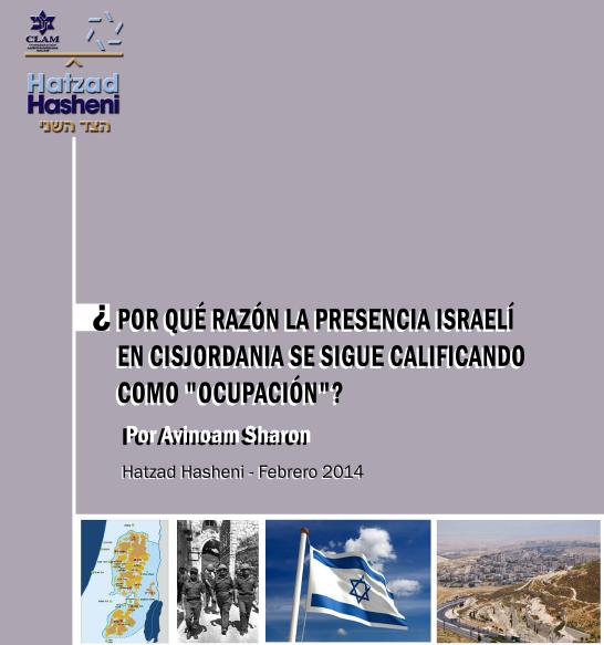 """¿Por qué razón la presencia israelí en Cisjordania se sigue calificando como """"ocupación""""?"""