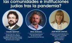 Debate III - ¿Hacía dónde se dirigen las comunidades judías tras la pandemia?