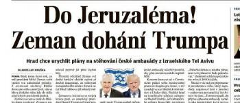 El presidente checo respalda el traslado de la embajada de Tel Aviv a Jerusalén - Por Itamar Eichner  (Yediot Ajaronot)