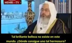 Clérigo saudita: ¿Cómo serán las mujeres en el paraíso?