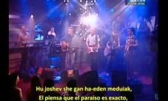Eretz Jadasha - Nueva Tierra - Shlomo Artzi (subtitulada al castellano)