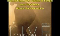 Inian shel Zman - Una cuestión de tiempo (traducida en castellano)