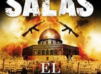 """""""El Palestino"""" de Antonio Salas: Inexactitudes, relativismos y una investigación menor sobre terrorismo - Por Gabriel Ben-Tasgal"""