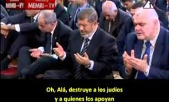 """Presidente Morsi reza para la """"destrucción de los judíos"""""""